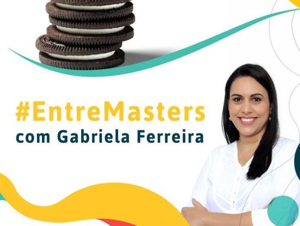 #ENTREMASTERS: BATE-PAPO SOBRE O MERCADO DE BISCOITOS COM GABRIELA FERREIRA